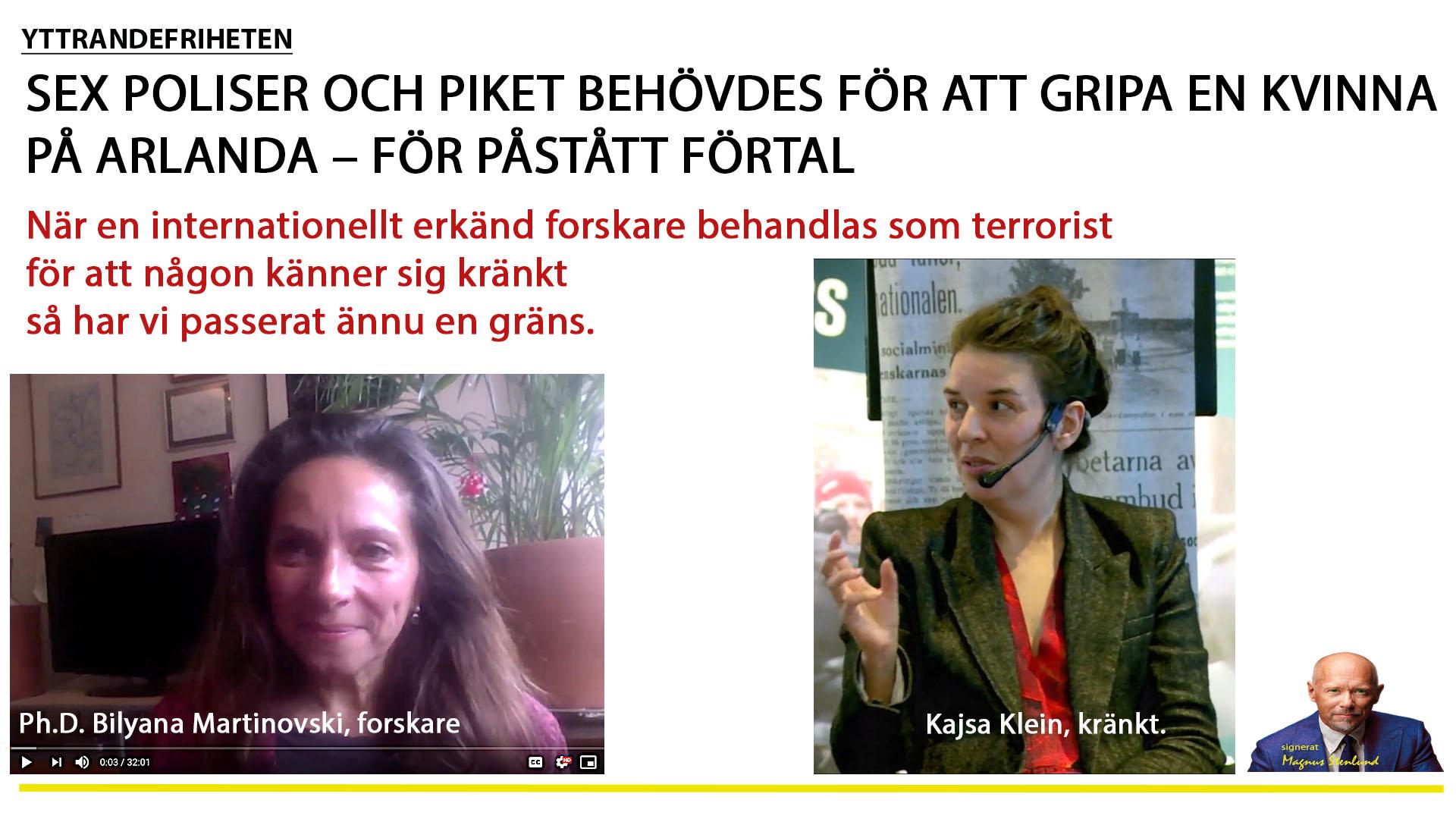Polisbrutalitet för att skrämma regimkritiker till tystnad. Var? När? I Sverige, 2019.