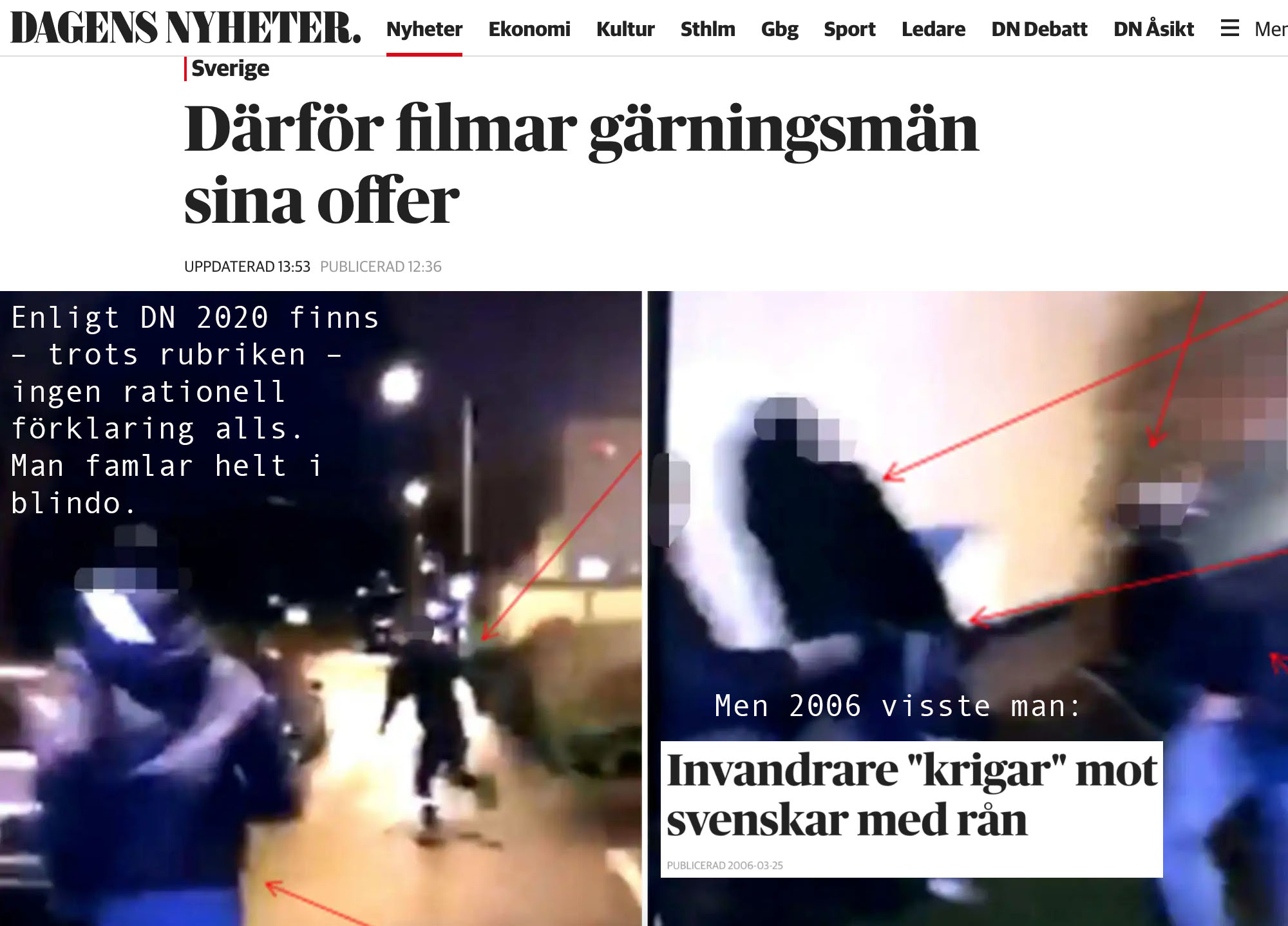 Hatbrott mot svenskar enligt DN 2006 är bara 'spekulation' – enligt DN 2020.