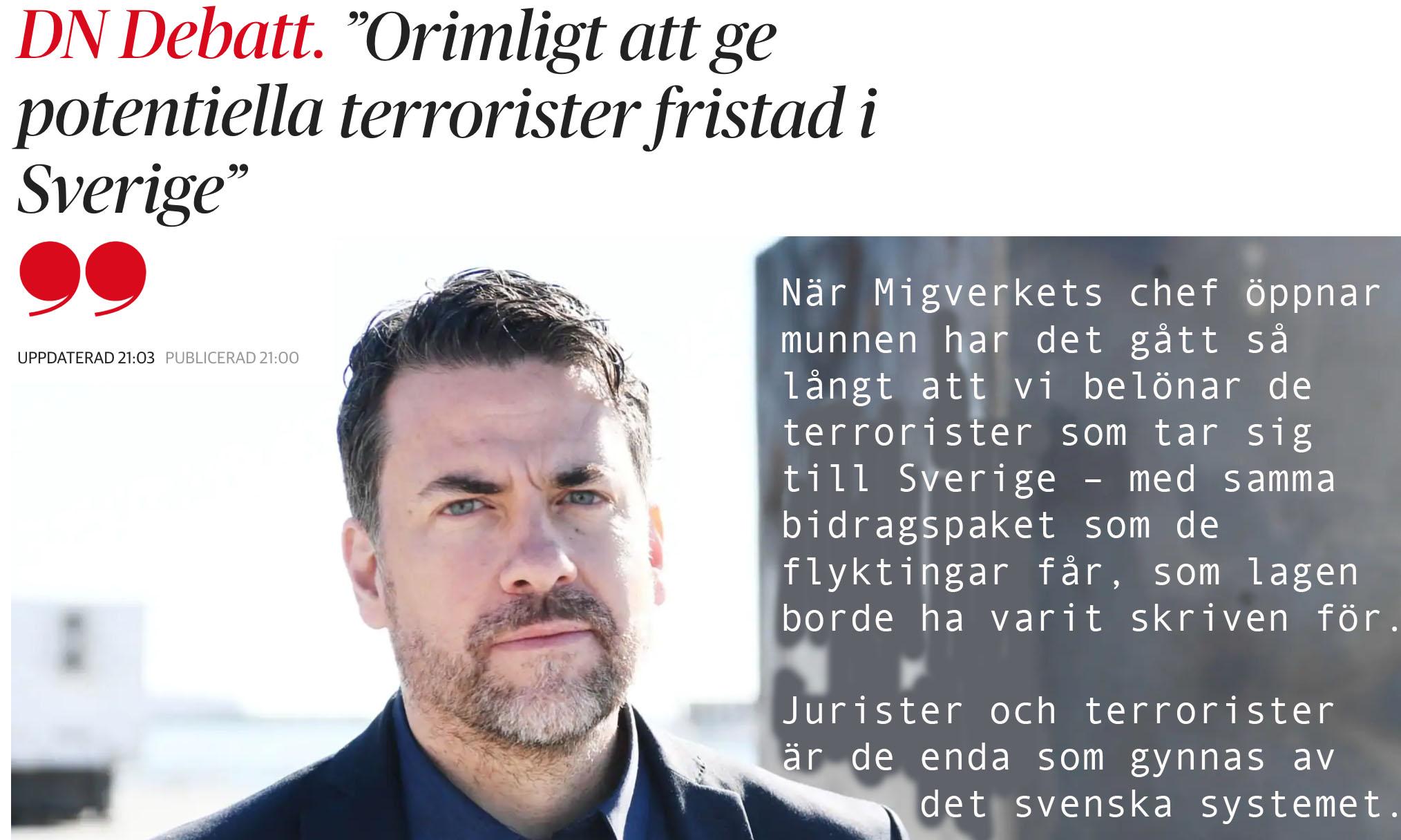 Skurkstaten Sverige, med lagar som i praktiken bara är till för terroristernas och juristernas väl.