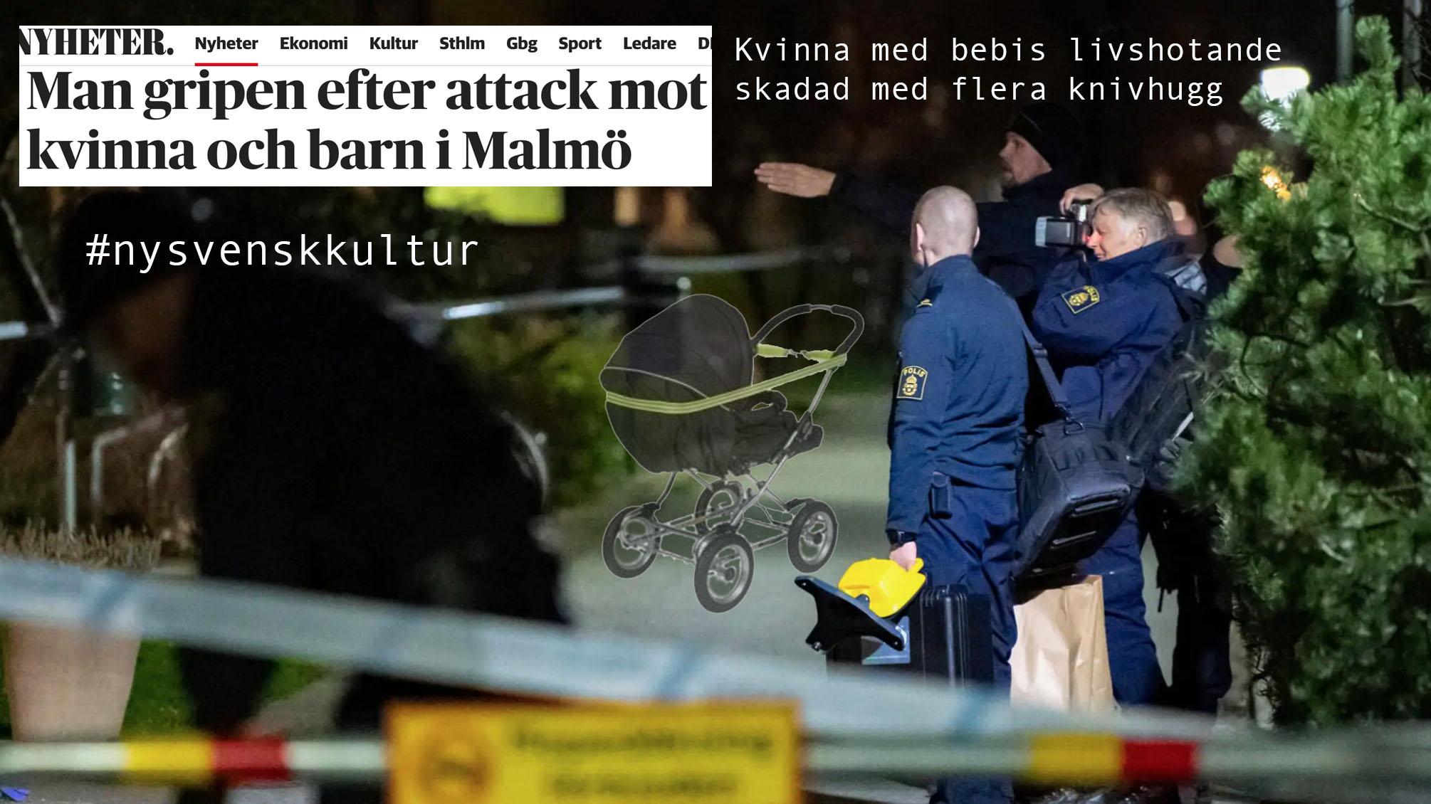 Knivhugga mamma och bebis? Inga problem. #nysvenskkultur i Malmö