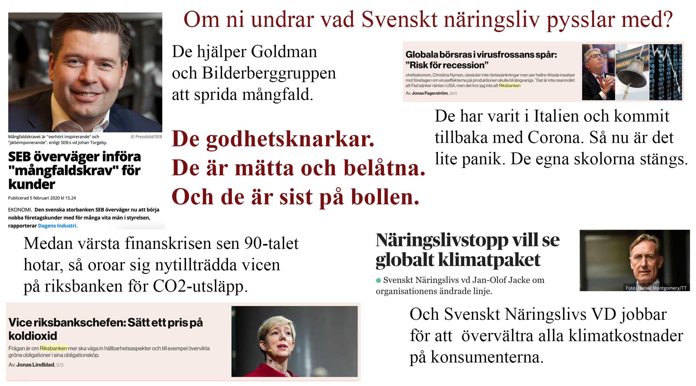Mutat av nollränta och kronfall jobbar Svenskt Näringsliv för sina välgörare. Men är ohjälpligt sist på bollen.