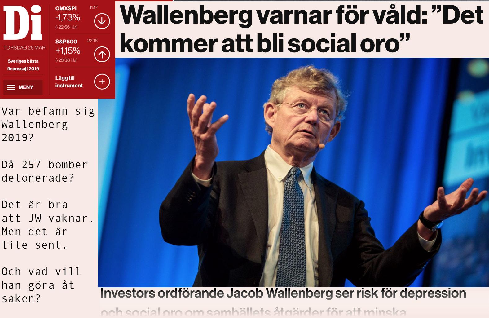 Wallenberg spår våld och social oro. Och en depression som inte kommer ge vika.
