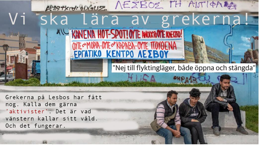 Grekernas motståndskamp på Lesbos ger hopp om Europa.