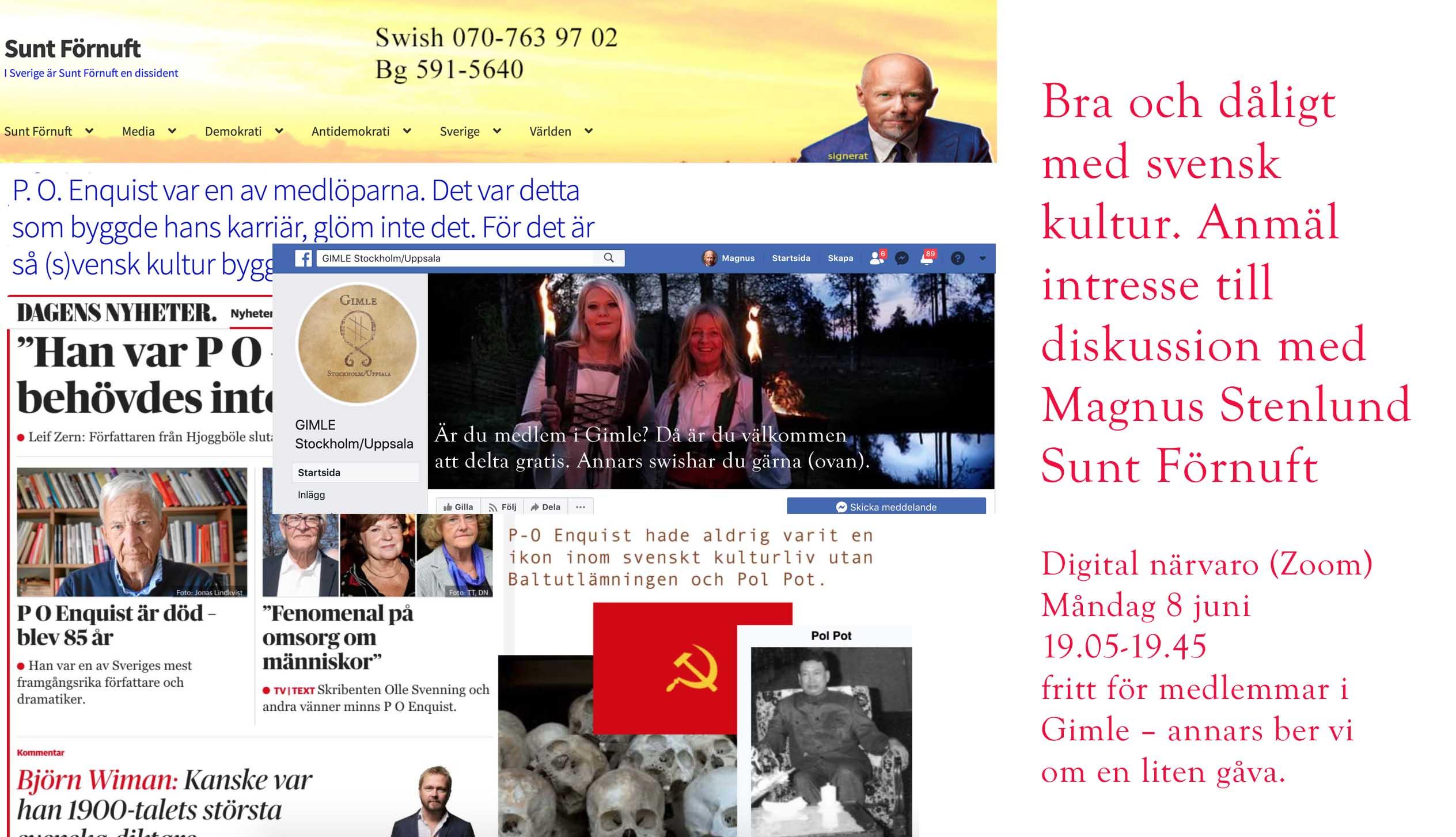 Diskussions- och lyssnarklubb i Sunt Förnufts regi. Premiär: P-O Enquist. Kulturvänstern i ett nötskal.
