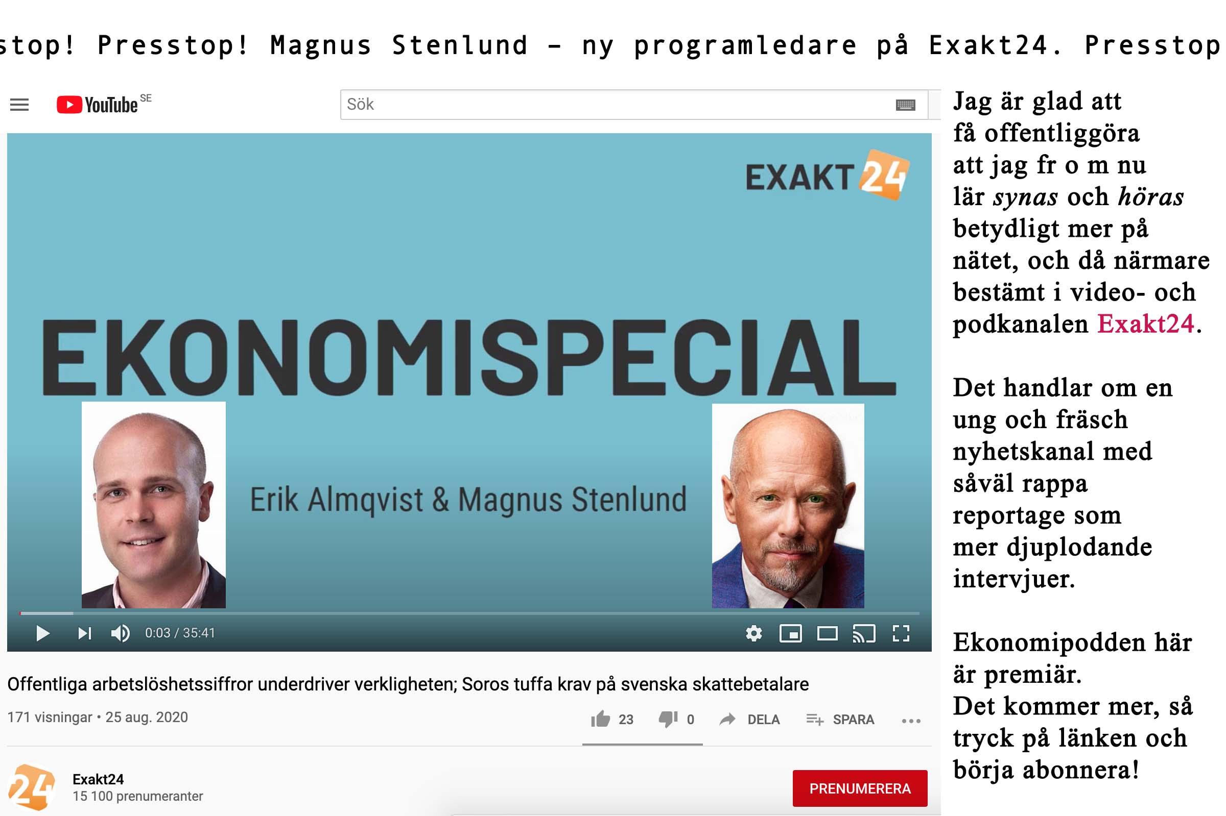 Presstop! Magnus Stenlund ny programledare på Exakt24!