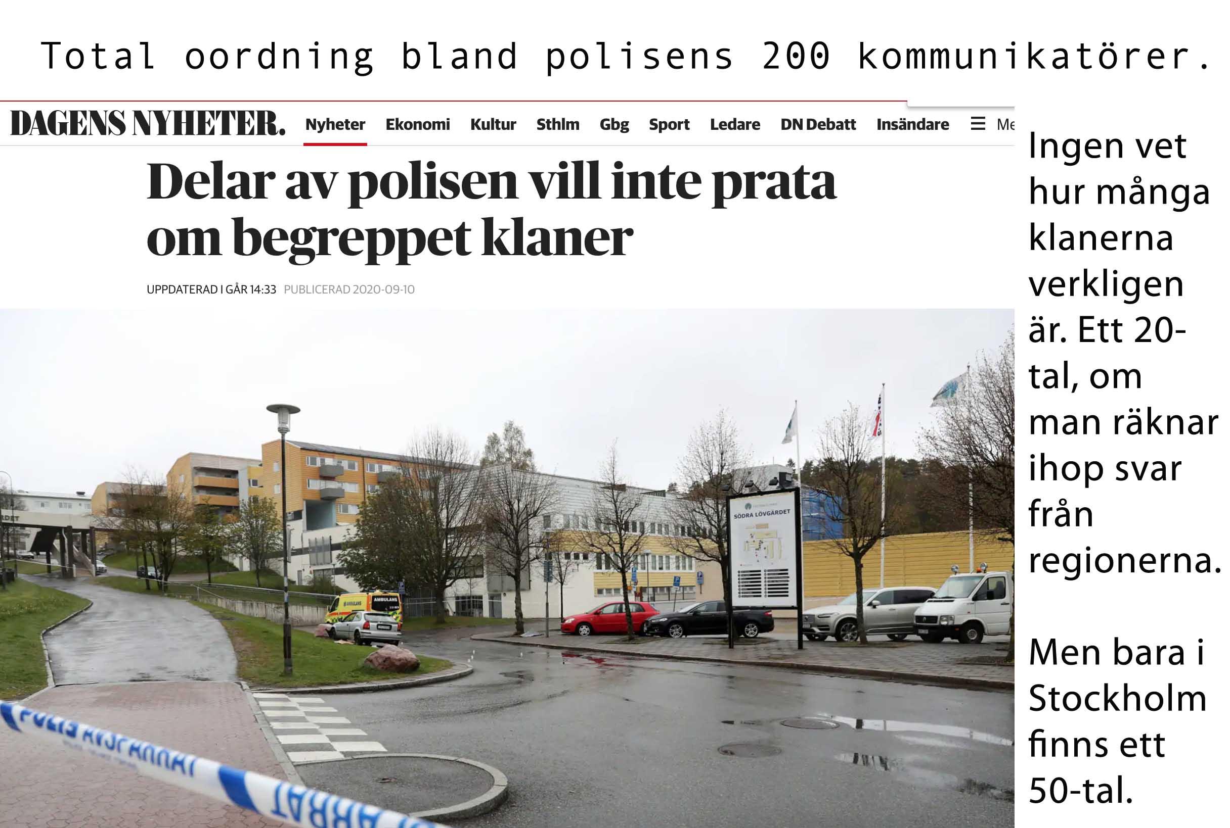 Kling & Klang och Klan: Total oordning på polisens kommunikationsavdelning.